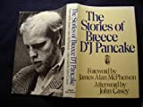img - for The Stories of Breece D'j Pancake First Edition Hardcover in Dust Jacket book / textbook / text book