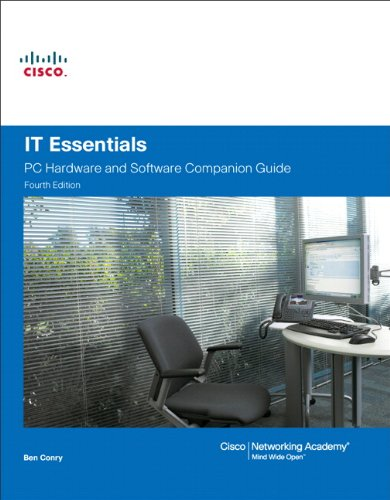 it-essentials-pc-hardware-and-software-companion-guide-4th-edition