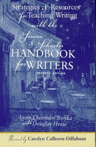 Strategies & Resources for Teaching Writing with the Simon & Schuster Handbook for Writers