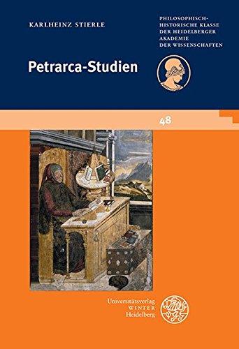 Petrarca-studien (Schriften Der Philosophisch-historischen Klasse Der Heidelberger Akademie Der Wissenschaften) (French, German and Italian Edition) by Universitaetsverlag Winter