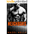 Neighbors: A Dark Romance (Soulmates Series Book 7)