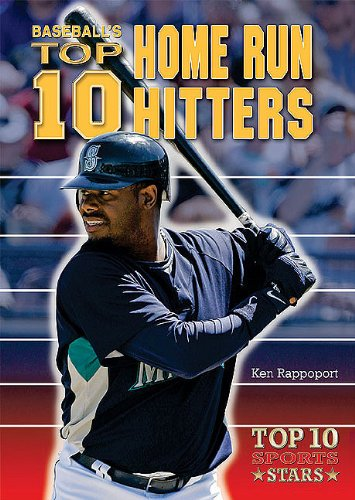 Baseball's Top 10 Home Run Hitters (Top 10 Sports Stars)