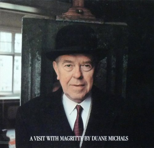 A Visit With Magritte by Duane Michaels ()