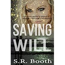 Saving Will: A Christian Spiritual Warfare Novel