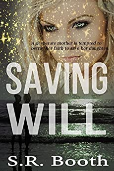 Saving Will by [Booth, S.R.]