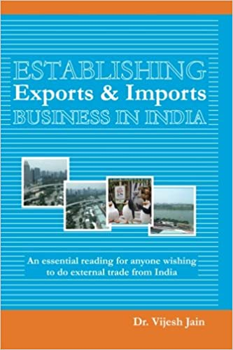 Establishing Exports & Imports Business in India: Essential