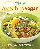 Vegetarian Times Everything Vegan, Vegetarian Times Magazine Staff, 047054788X