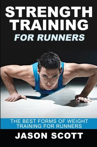Strength Training Runners Forms Weight