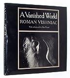 A Vanished World, Roman Vishniac, 0374282471
