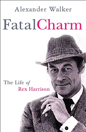- Fatal Charm: The Life of Rex Harrison