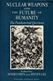 img - for Nuclear Weapons and the Future of Humanity: The Fundamental Questions (Philosophy and society series) book / textbook / text book