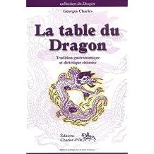 TABLE DU DRAGON (LA)
