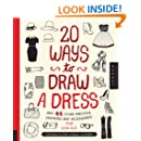 amazoncom 20 ways to draw a dress and 44 other fabulous