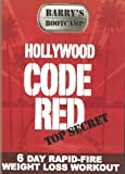 Barry's Bootcamp Hollywood Code Red 6 Day Rapid-Fire Weight Loss Workout