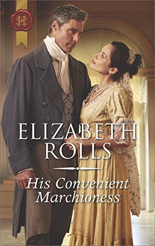 His Convenient Marchioness: A Regency Romance (Lords at the - Rail H-top