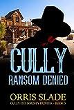Cully: Ransom