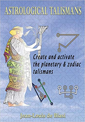 Amazon com: Astrological Talismans: Create and Activate the