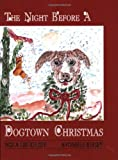 The Night Before a Dogtown Christmas
