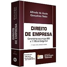 Direito de Empresa. Comentários aos Artigos 966 a 1.195 do Código Civil