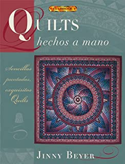 Quilts Hechos a Mano/Quiltmaking by Hand (Spanish Edition)