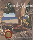 Savor the Moment, Junior League of Boca Raton Inc. Staff, 0967094402