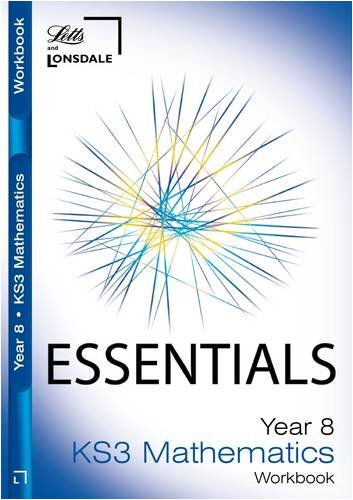 Read Online Year 8 Maths: Workbook (Inc. Answers) (Lonsdale Key Stage 3 Essentials) PDF
