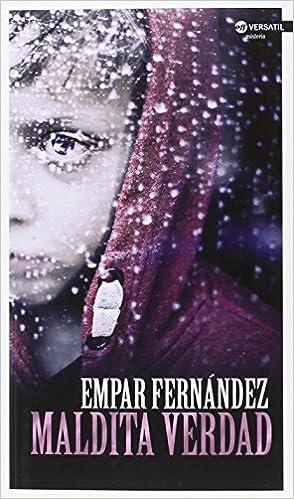 Maldita verdad (OFF VERSATIL): Amazon.es: Fernández Gómez, Empar: Libros