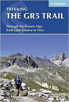 Libro Epub Gratis The Gr5 Trail.through The French Alps. From Lake Geneva To Nice. Cicerone Press.