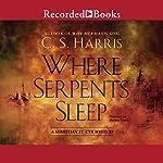 Where Serpents Sleep | C. S. Harris