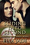 Sliding Into Second (The Kingston Heat Series Book 2)
