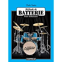 Méthode de batterie pour débutants (French Edition)