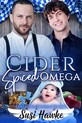 Cider Spiced Omega (The Hollydale Omegas Book 9) ()