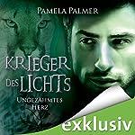 Ungezähmtes Herz (Krieger des Lichts 5)   Pamela Palmer