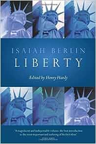 berlin 4 essays on liberty Four essays on liberty has 755 ratings and 29 reviews محمد said: (( حدود الحرية ))كتاب صغير ومكثّف هو للمفكر البريطاني ايزايا برلين نقلته إلى العربية ج.