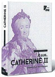 Catherine II, impératrice de toutes les Russies par Paul Mourousy