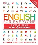 English for Everyone: Level 1: Beginner, Course Book (Library Edition) by DK (2016-06-28)