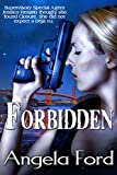Forbidden (Cyber Crime Series Book 2)