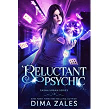 Reluctant Psychic (Sasha Urban Series Book 3)