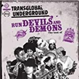 Transglobal Underground Run Devils And Demons: The Best Of...