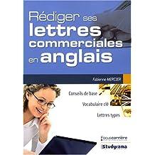 rÉdiger ses lettres commerciales en anglais: Conseils de base, Vocabulaire clé, Lettres types