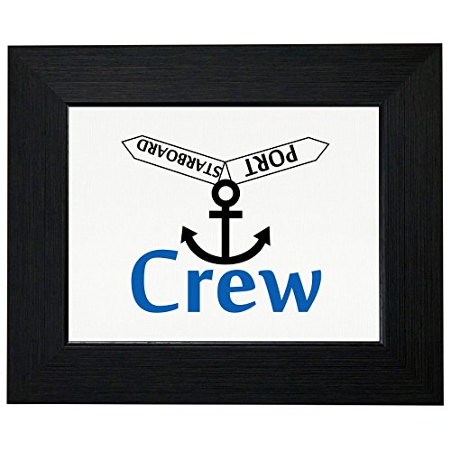 Boat Crew - Starboard and Port Signs Hilarious Framed Print Poster Wall or Desk Mount Options - Hilarious Desktop Signs