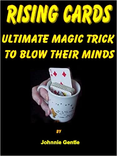 Tenne ebooks laste ned torrentsRISING CARDS - The Ultimate Magic Trick to Blow Their Minds (Magic Card Tricks Book 4) by Johnnie Gentle (Norwegian Edition) PDF PDB CHM B00876CNSQ
