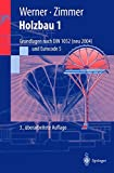 img - for Holzbau 1: Grundlagen DIN 1052 neu (Eurocode 5) (Springer-Lehrbuch) (German Edition) book / textbook / text book