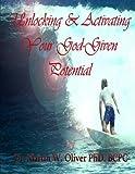 Unlocking and Activating Your God Given Potential  (HEBREW VERSION) (Dr. Olivers Human Behavior Investigation Series.) (Volume 2) (Hebrew Edition)