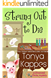 Strung Out To Die : A Cozy Mystery (A Divorced Diva Mini-Mystery Series Book One)