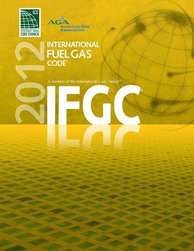 2012 International Fuel Gas Code (International Code Council Series)