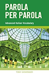 Parola Per Parola: Advanced Italian Vocabulary
