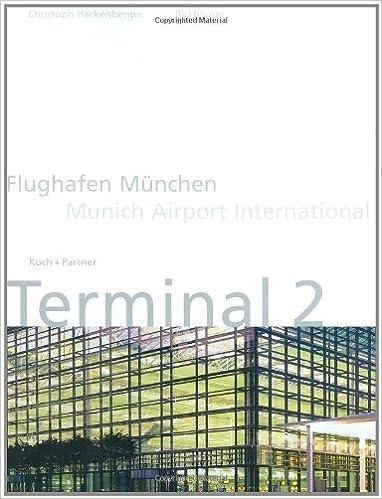 Munich Airport Terminal 2: Koch + Partner by Christoph Hackelsberger (2000)
