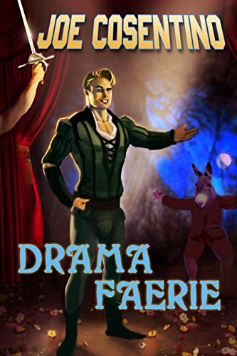 Drama Faerie: A Nicky and Noah Mystery (Nicky and Noah Mysteries Book 9) by [Cosentino, Joe]