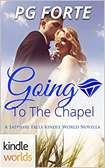 Sapphire Falls: Going to the Chapel (Kindle Worlds Novella) by [Forte, PG]